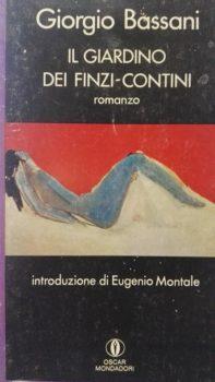 Tra le memorie di Bassani:Il giardino dei Finzi-Contini