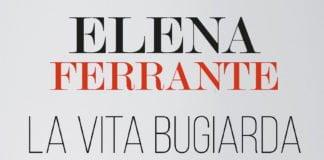 elena ferrante, la vita bugiarda degli adulti, letteratura italiana