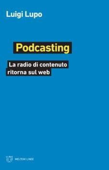 Podcast: la radio di contenuto sta tornando sul web?