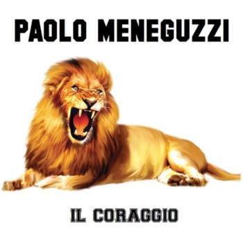 Paolo Meneguzzi, Il coraggio