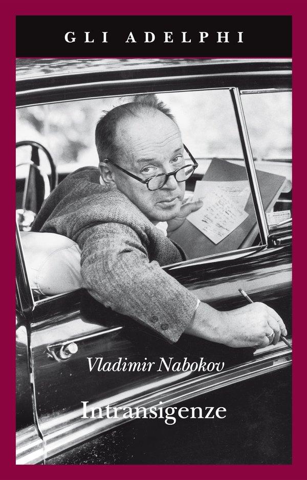 Nabokov, Intransigenze