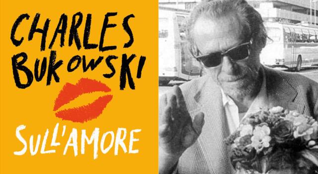 Sull'AMORE Bukowski