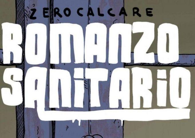 Romanzo Sanitario, Zero Calcare. Fonte immagine: www.mowmag.com
