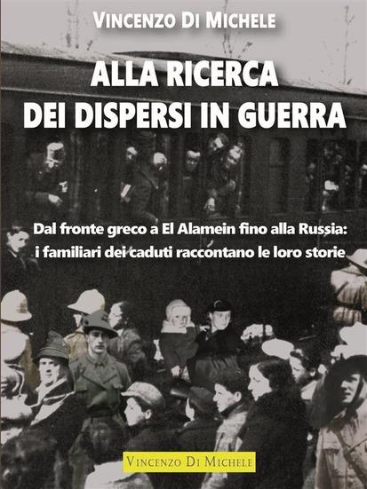 Alla ricerca dei dispersi in guerra Vincenzo Di Michele