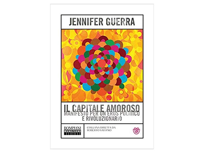 Il capitale amoroso di Jennifer Guerra